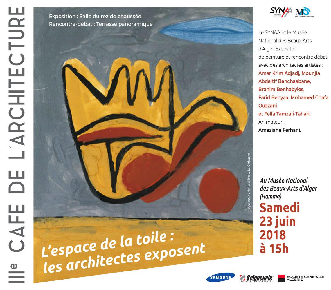 """III ème Café de l'architecture du SYNAA - """"L'espace de la toile"""""""